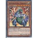 Yu-Gi-Oh! - SR04-DE005 - Superleiter Tyranno -...